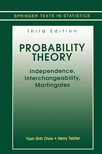 9780387406077: Probability Theory: Independence, Interchangeability, Martingales (Springer Texts in Statistics)