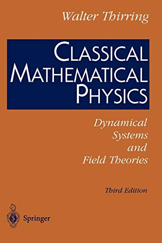 9780387406152: Classical Mathematical Physics: Dynamical Systems and Field Theories