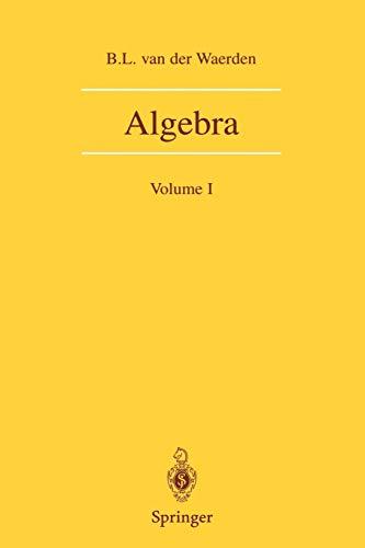 9780387406244: Algebra: Volume I