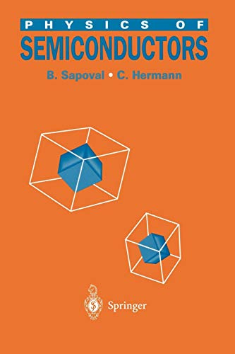Physics of Semiconductors (Paperback): Bernard Sapoval, Claudine
