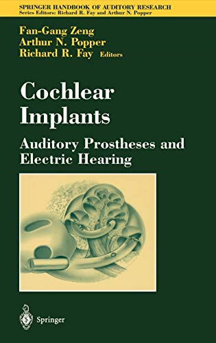 9780387406466: Cochlear Implants: Auditory Prostheses and Electric Hearing