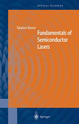 Fundamentals of Semiconductor Lasers (Springer Series in Optical Sciences): Takahiro Numai