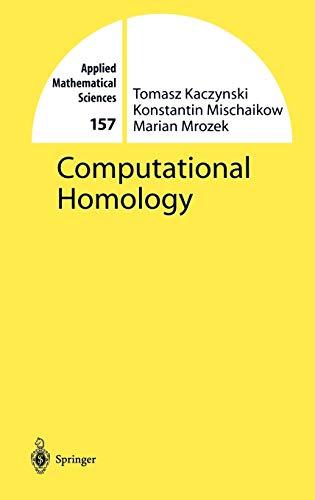 9780387408538: Computational Homology (Applied Mathematical Sciences)
