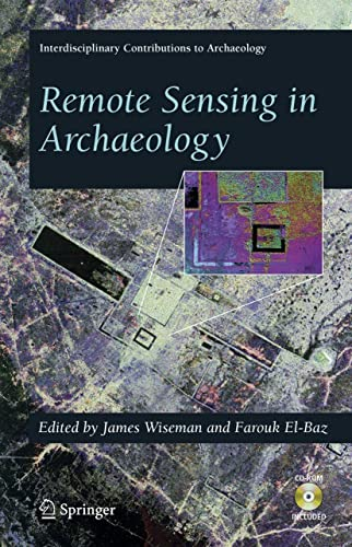 9780387444536: Remote Sensing in Archaeology (Interdisciplinary Contributions to Archaeology)