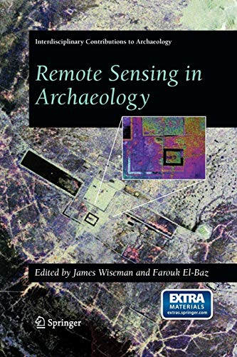 9780387446158: Remote Sensing in Archaeology (Interdisciplinary Contributions to Archaeology)