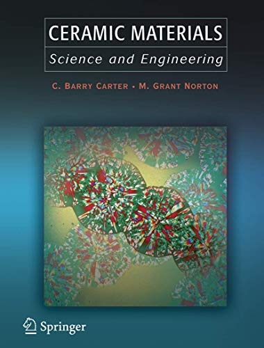 9780387462707: Ceramic Materials: Science and Engineering