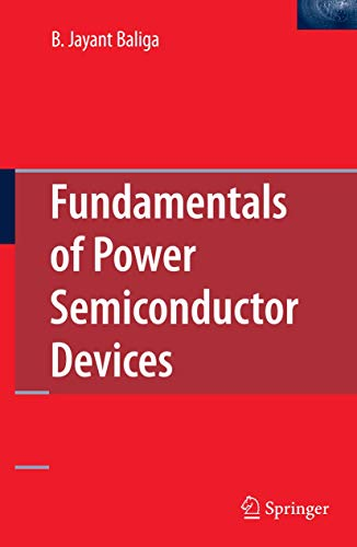 9780387473130: Fundamentals of Power Semiconductor Devices