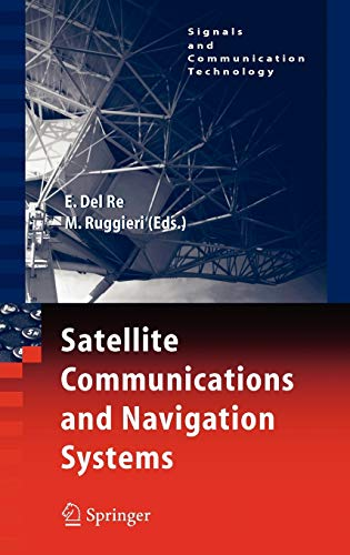 9780387475226: Satellite Communications and Navigation Systems (Signals and Communication Technology)