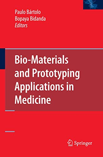 9780387476827: Bio-Materials and Prototyping Applications in Medicine