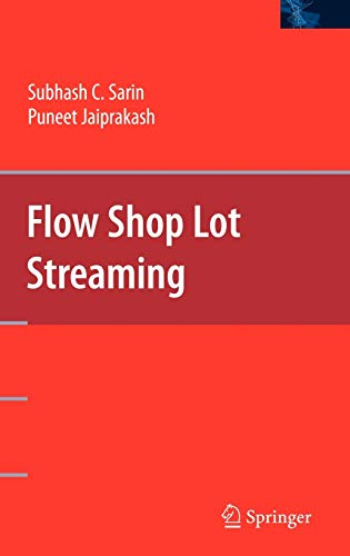 9780387476872: Flow Shop Lot Streaming