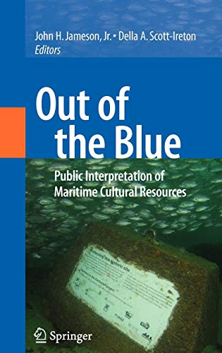 9780387478616: Out of the Blue: Public Interpretation of Maritime Cultural Resources