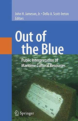 9780387478623: Out of the Blue: Public Interpretation of Maritime Cultural Resources