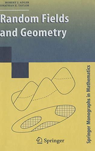 9780387481128: Random Fields and Geometry (Springer Monographs in Mathematics)