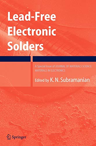 9780387484310: Lead-Free Electronic Solders: A Special Issue of the Journal of Materials Science: Materials in Electronics