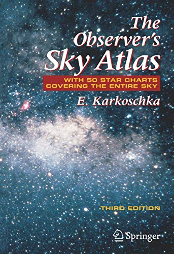 9780387485379: The Observer's Sky Atlas: With 50 Star Charts Covering the Entire Sky
