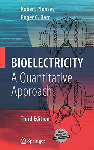 9780387488646: Bioelectricity: A Quantitative Approach