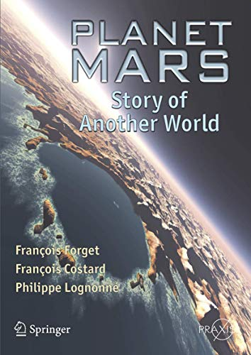 9780387489254: Planet Mars: Story of Another World (Springer Praxis Books)