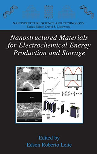 Nanostructured Materials for Electrochemical Energy Production and Storage (Hardback)