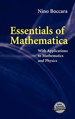 9780387495132: Essentials of Mathematica: With Applications to Mathematics and Physics