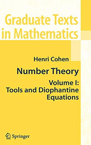 Number Theory: Volume I: Tools and Diophantine: Henri Cohen
