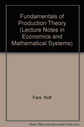 9780387500300: Fundamentals of Production Theory (Lecture Notes in Economics & Mathematical Systems)
