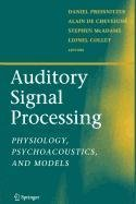 9780387501284: Auditory Signal Processing
