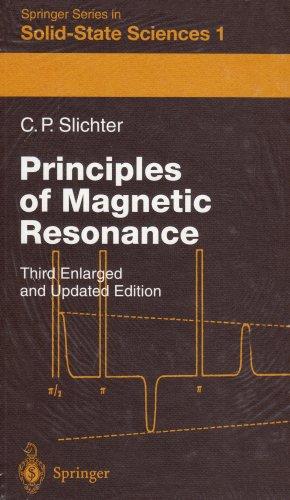 Principles of Magnetic Resonance 3ED (Springer Series in Solid-state Sciences): Charles P Slichter