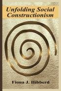 9780387502175: Unfolding Social Constructionism (Current Topics in Pathology)