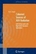 9780387502212: Coherent Sources of Xuv Radiation