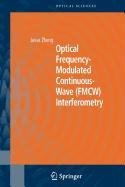 9780387502229: Optical Frequency-Modulated Continuous-Wave (Fmcw) Interferometry