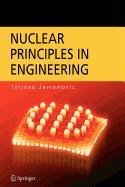 9780387502847: Nuclear Principles in Engineering