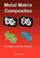 9780387502915: Metal Matrix Composites