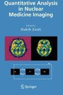 9780387503905: Quantitative Analysis in Nuclear Medicine Imaging (Advances in Anatomy, Embryology and Cell Biology)
