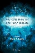 9780387504001: Neurodegeneration and Prion Disease (Light Scattering in Solids)