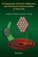 9780387504391: Fundamentals of Powder Diffraction and Structural Characterization of Materials