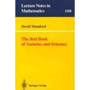 9780387504971: The Red Book of Varieties and Schemes (Lecture Notes in Mathematics 1358)