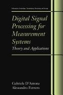 9780387505473: Digital Signal Processing for Measurement Systems