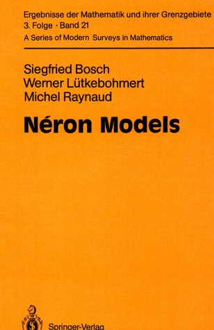 9780387505879: Neron Models (Ergebnisse Der Mathematik Und Ihrer Grenzgebiete 3 Folge)