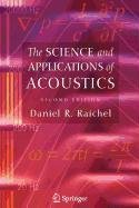 9780387507576: The Science and Applications of Acoustics