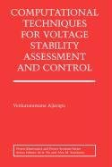 9780387507620: Computational Techniques for Voltage Stability Assessment and Control