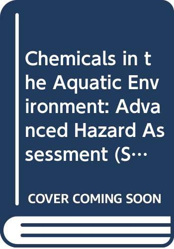 9780387508634: Chemicals in the Aquatic Environment: Advanced Hazard Assessment (Springer Series on Environmental Management)