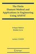 9780387508993: The Finite Element Method and Applications in Engineering Using ANSYS®