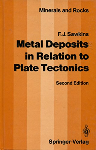 9780387509204: Metal Deposits in Relation to Plate Tectonics (MINERALS AND ROCKS)