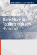 9780387510057: Three-Phase Diode Rectifiers with Low Harmonics