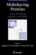 9780387511016: Misbehaving Proteins