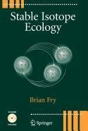 9780387511030: Stable Isotope Ecology