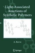 9780387511993: Light-Associated Reactions of Synthetic Polymers