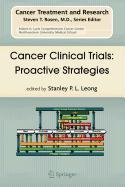 9780387513027: Cancer Clinical Trials: Proactive Strategies