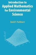 9780387514079: Introduction to Applied Mathematics for Environmental Science