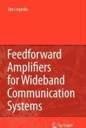 9780387514635: Feedforward Amplifiers for Wideband Communication Systems